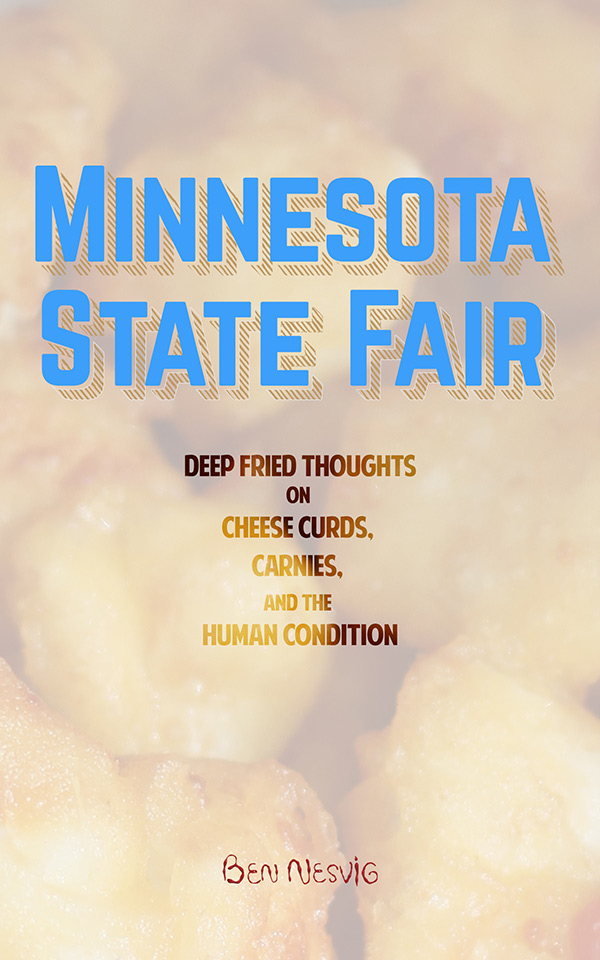 Minnesota-State-Fair-by-Ben-Nesvig